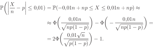 \begin{equation*}\begin{aligned}\mathbb{P}\bigg(\bigg\vert\frac Xn-p\bigg\vert\l...